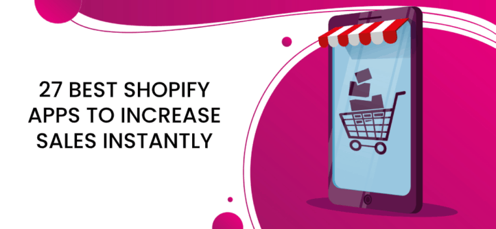 27 best shopify apps