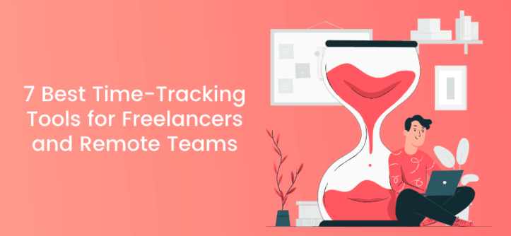 time tracking tools, freelancers, remote teams
