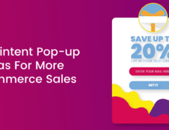 9 Exit-intent Pop-up Ideas For More E-commerce Sales