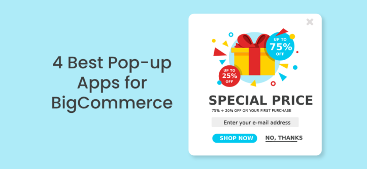 4 Best Pop-up Apps for BigCommerce