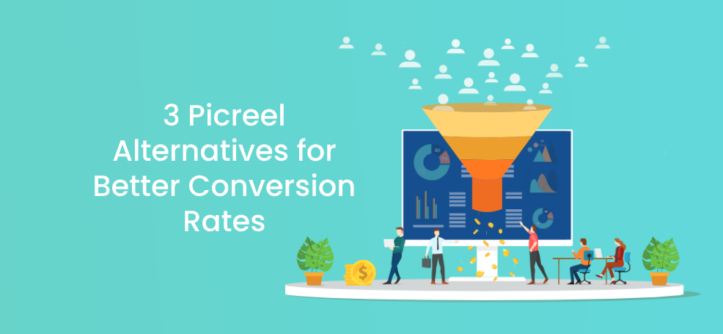 3 Picreel Alternatives for Better Conversion Rates