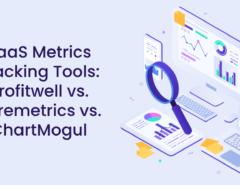 SaaS Metrics Tracking Tools_ Profitwell vs Baremetrics vs ChartMogul