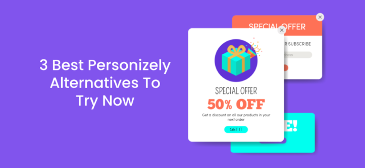3 Best Personizely Alternatives To Try Now