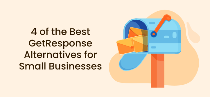 4 of the Best GetResponse Alternatives for Small Businesses