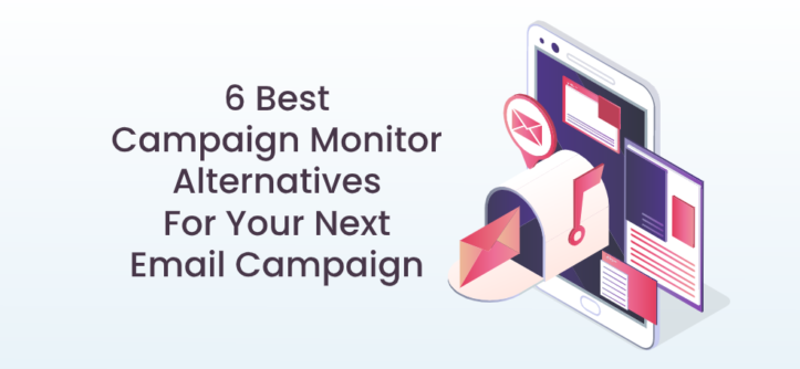 6 Best Campaign Monitor Alternatives for Your Next Email Campaign (1)