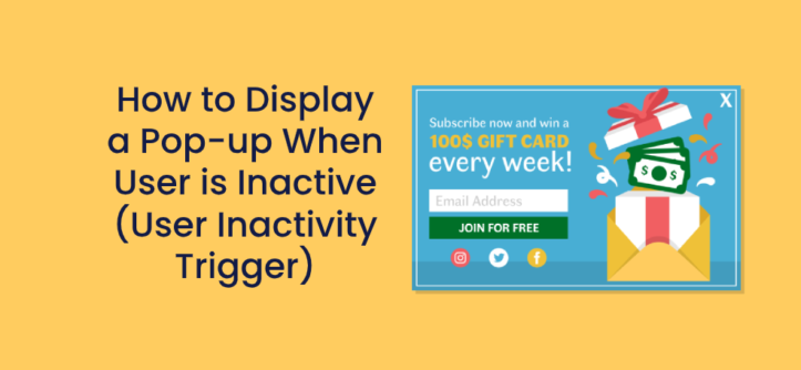 How to Display a Pop-up When User is Inactive (User Inactivity Trigger)