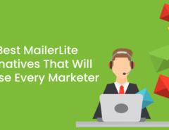 5 Best MailerLite Alternatives That Will Surprise Every Marketer