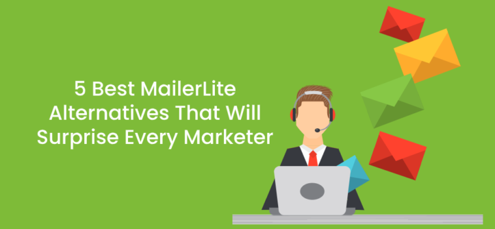 5 Best MailerLite Alternatives That Will Surprise Every Marketer