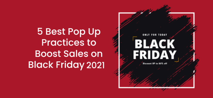 5-Best-Pop-Up-Practices-to-Boost-Sales-on-Black-Friday-2020 (1)
