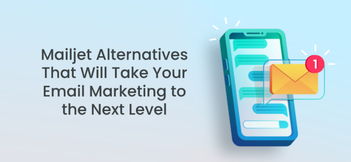 Mailjet Alternatives That Will Take Your Email Marketing to the Next Level