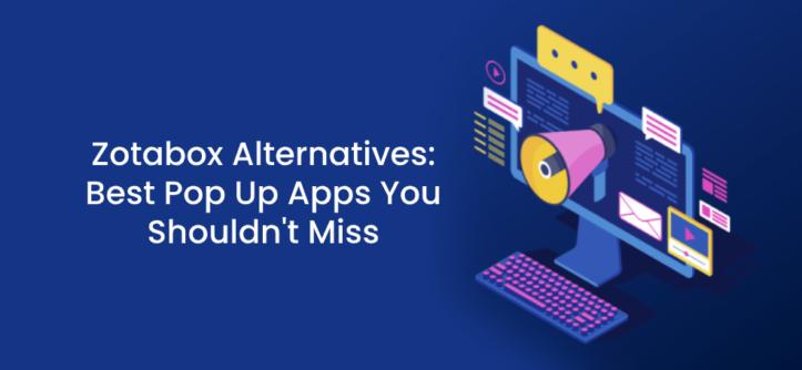 Zotabox Alternatives_ Best Pop Up Apps You Shouldn't Miss