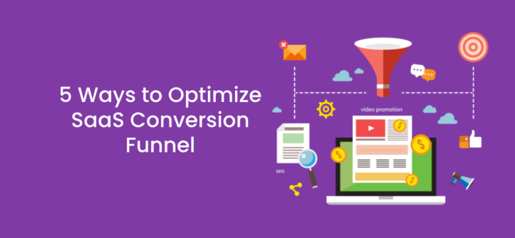 5 Ways to Optimize SaaS Conversion Funnel