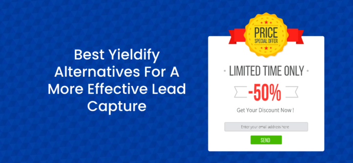 Best Yieldify Alternatives For Effective Lead Capture