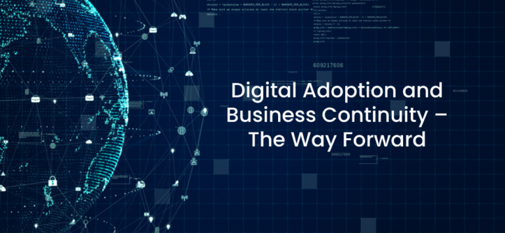 Digital Adoption and Business Continuity – The Way Forward (1)