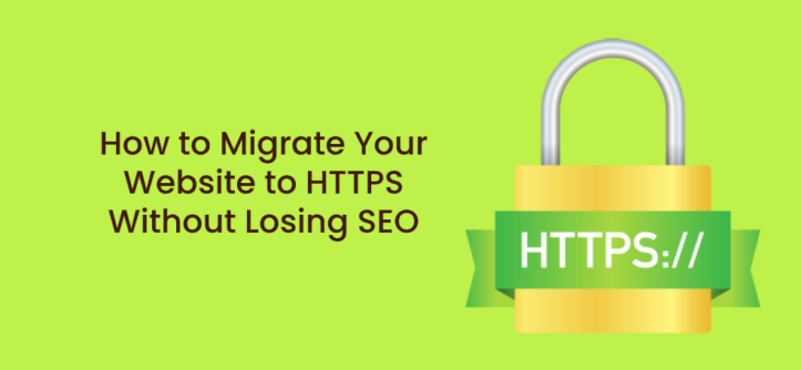 How to Migrate Your Website to HTTPS Without Losing SEO