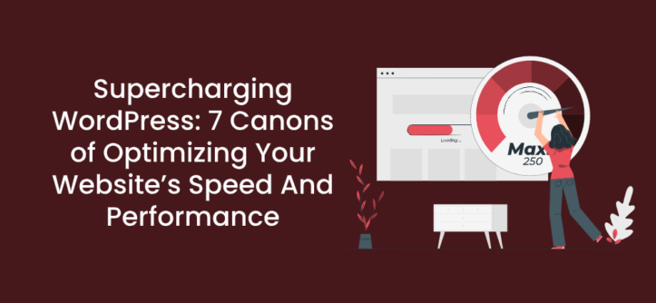 Supercharging WordPress_ 7 Canons of Optimizing Your Website's Speed And Performance
