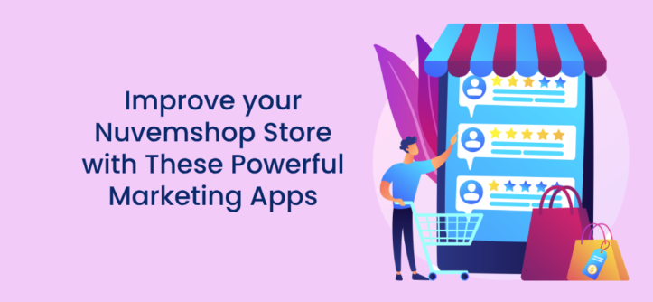 Improve your Nuvemshop Store with These Powerful Marketing Apps