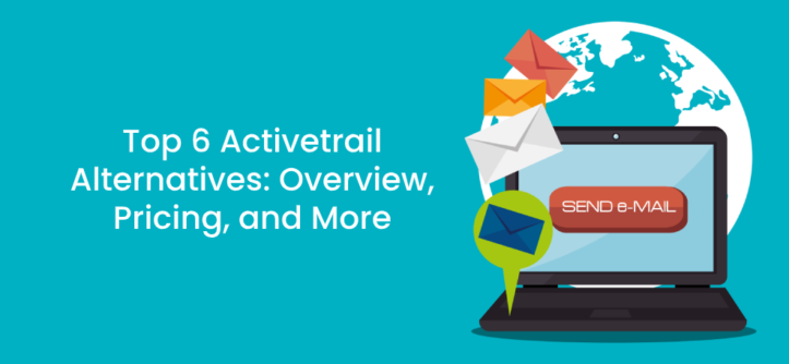 Top 6 Activetrail Alternatives_ Overview, Pricing, and More