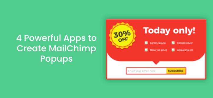 4_ Powerful Apps to Create __MailChimp Popups