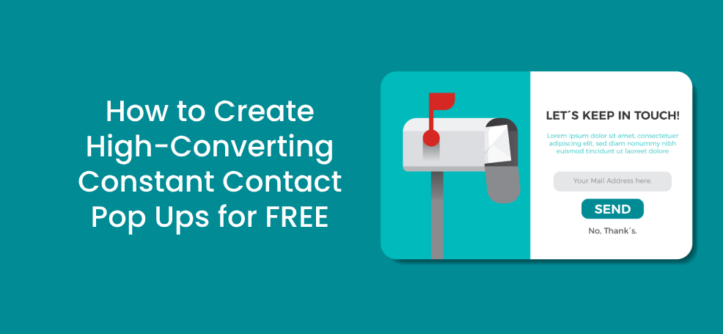 How to Create High-Converting Constant Contact Pop Ups for FREE