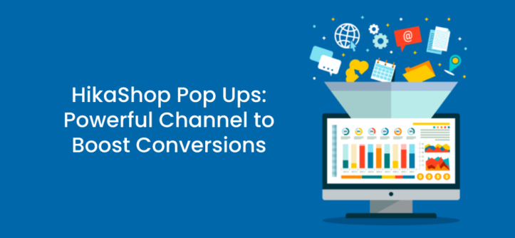 HikaShop Pop Ups_ Powerful Channel to Boost Conversions