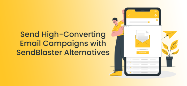 Send High-Converting Email Campaigns with SendBlaster Alternatives
