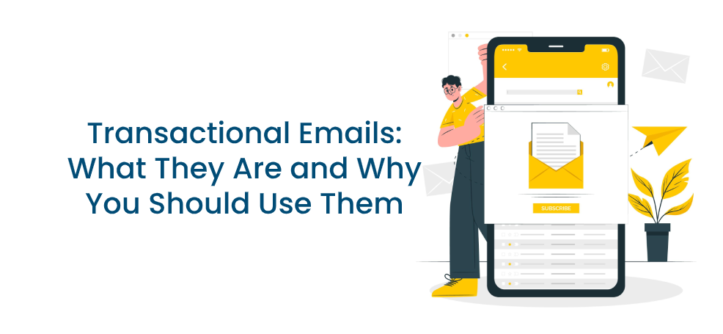 Transactional Emails_ What They Are and Why You Should Use Them