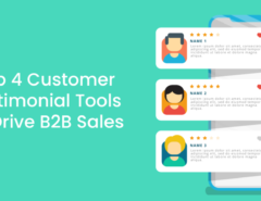 Top 4 Customer Testimonial Tools To Drive B2B Sales (1)