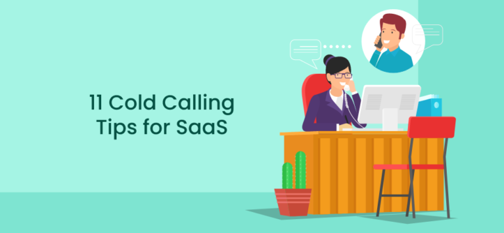 11 Cold Calling Tips for SaaS