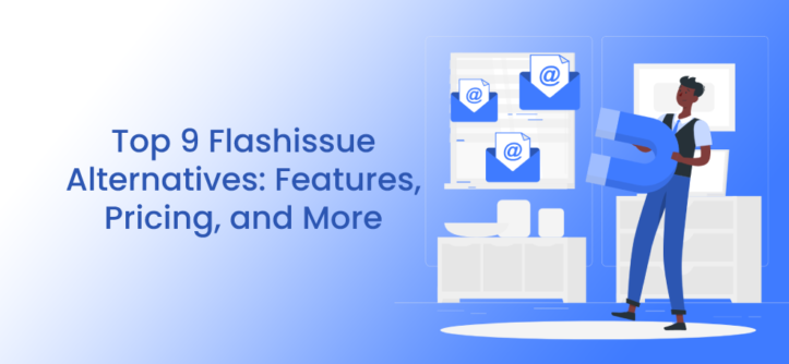 Top 9 Flashissue Alternatives_ Features, Pricing, and More