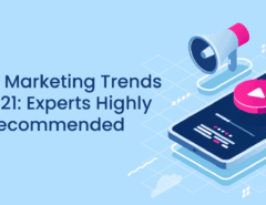 Video Marketing Trends in 2021:Experts Highly Recommended