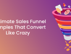 9 Ultimate Sales Funnel Examples That Convert Like Crazy