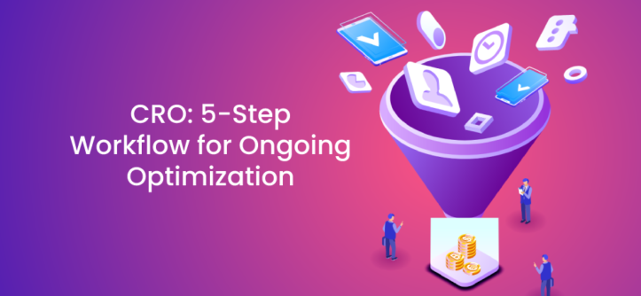 CRO_ 5-Step Workflow for Ongoing Optimization