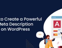 How to Create a Powerful Meta Description in WordPress (1)