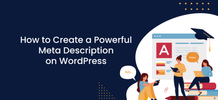 How to Create a Powerful Meta Description in WordPress (1)
