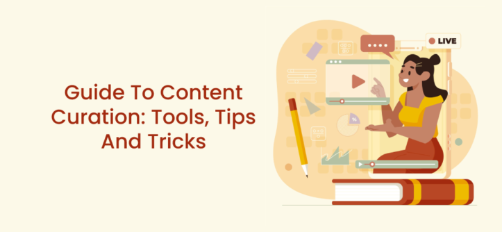 Guide To Content Curation_ Tools, Tips And Tricks