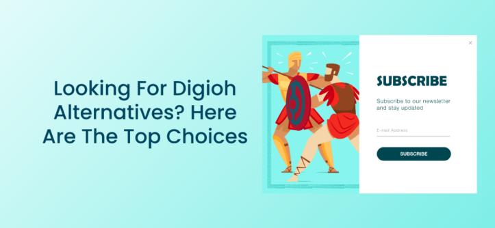 正在寻找Digioh的替代产品_以下是最佳选择
