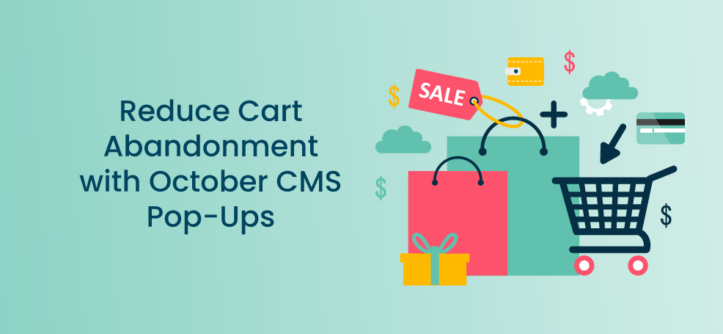 Reduce Cart Abandonment with October CMS Pop-Ups