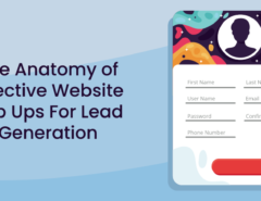 The Anatomy of Effective Website Pop Ups For Lead Generation