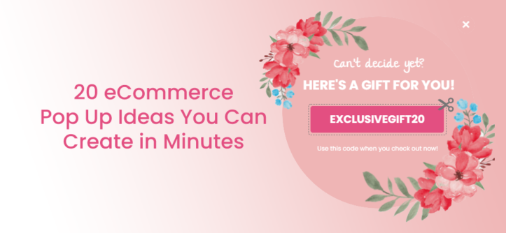 20 eCommerce Pop Up Ideas You Can Create in Minutes