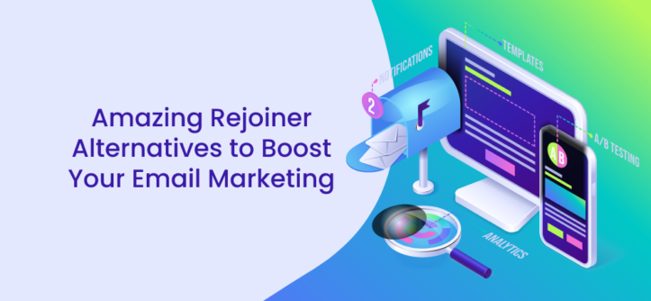 Amazing Rejoiner Alternatives to Boost Your Email Marketing